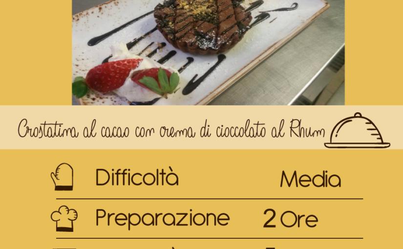 Crostatina al cacao con crema di cioccolato al Rhum