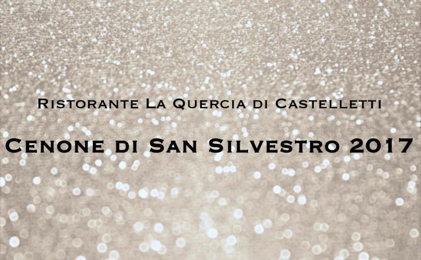 Menù Capodanno 2018 Ristorante La Quercia di Castelletti